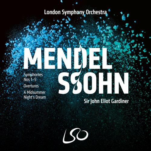 Mendelssohn: Symphonies Nos 1-5, Overtures, A Midsummer Night's Dream by John Eliot Gardiner
