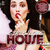 Girls Love House - House Collection, Vol. 37 by Various Artists