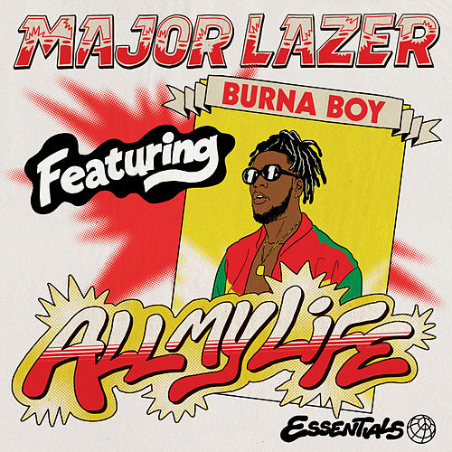 All My Life (feat. Burna Boy) by Major Lazer