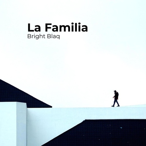 La Familia by Bright.Blaq