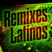 Remixes Latinos de Various Artists