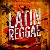 Latin Reggae by Various Artists