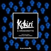 Faith In Love (Sebastian Perez Remix) by Kokiri