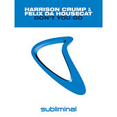 Don't You Go by Harrison Crump
