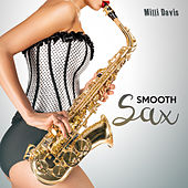 Smooth Sax by Milli Davis