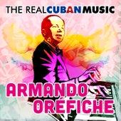 The Real Cuban Music (Remasterizado) de Armando Oréfiche y su Havana Cuban Boys