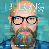 I Belong by Tim Timmons