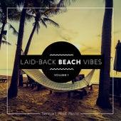 Laid-Back Beach Vibes, Vol. 1 von Various Artists