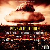 Pavement Riddim by Various Artists