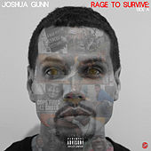 Rage to Survive: Side A von Joshua Gunn