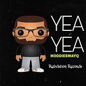 Yea Yea de Rebelution Records