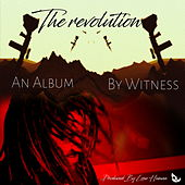 The Revolution by Witness