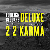 2 2 Karma (Deluxe Version) de Foreign Beggars