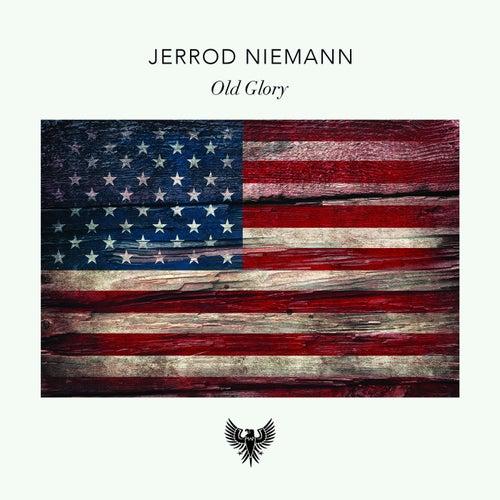 Old Glory by Jerrod Niemann