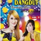 Dangdut Sepanjang Masa Konco Mesra, Vol. 3 by Various Artists
