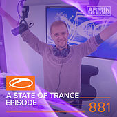 A State Of Trance Episode 881 by Various Artists