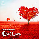 Real Love van Sweet Female Attitude