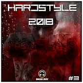 Hardstyle 2018 #3 - EP by Various Artists