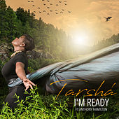 I'm Ready by Tarshå