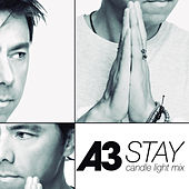 Stay (Candle Light Mix) by A3