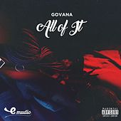 All of It by Govana