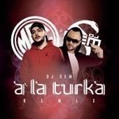 A la turka (Dj Sem remix) de MRC