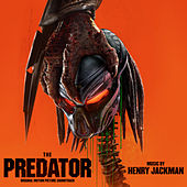 The Predator EP (Original Motion Picture Soundtrack) by Henry Jackman