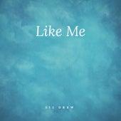 Like Me von 512 Drew
