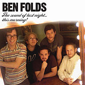 The Sound Of Last Night...This Morning by Ben Folds