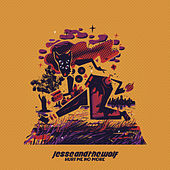Hurt Me No More by Jesse & The Wolf