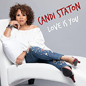Love is You - Smooth Jazz Mix by Candi Staton