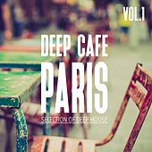 Deep Cafe Paris, Vol. 1 - Selection of Deep House de Various Artists