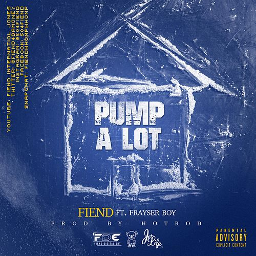Pump a Lot by Fiend