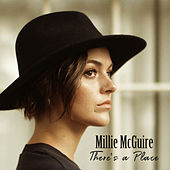 There's a Place by Millie McGuire