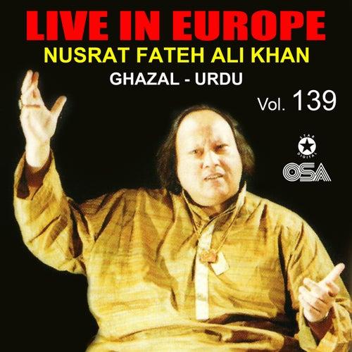 Live In Europe, Vol. 139 by Nusrat Fateh Ali Khan