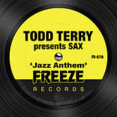 Jazz Anthem by Todd Terry