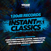 120dB Records Instant Classics Pt.1 di Various Artists