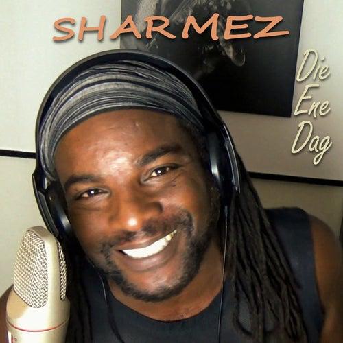 Die Ene Dag van Sharmez