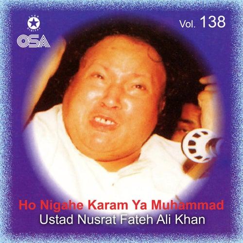 Ho Nigahe Karam Ya Muhammad, Vol. 138 by Nusrat Fateh Ali Khan