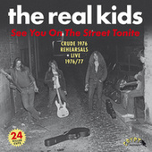 See You on the Street Tonite by The Real Kids