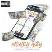 Money Way by Xay Capisce
