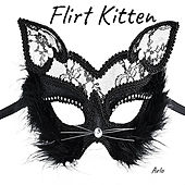 Flirt Kitten by Arlo