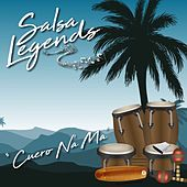 Salsa Legends / Cuero Na' Ma by Various Artists