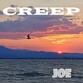 Creep by Joe
