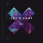 Let's Chat (Remixes) de Paris & Simo