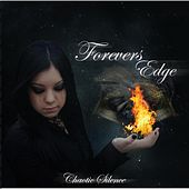 Chaotic Silence by Forever's Edge