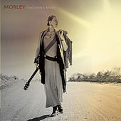Thousand Miles by Morley