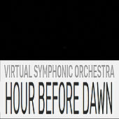 Hour Before Dawn by Virtual Symphonic Orchestra