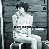 Laughter & Forgetting by Lorene Scafaria