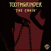 The Chain by Toothgrinder
